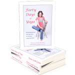 Forty Days of Yoga - The Best Home Yoga Practice Book You Can Buy