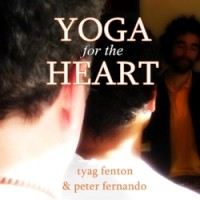 Yoga for the Heart CD by Tyag Fenton and Peter Fernando